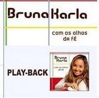 Bruna Karla - Com os olhos da Fé - Play back